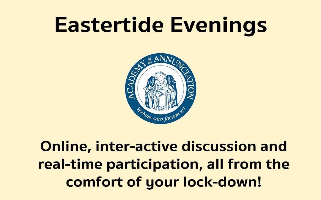 Eastertide Evenings