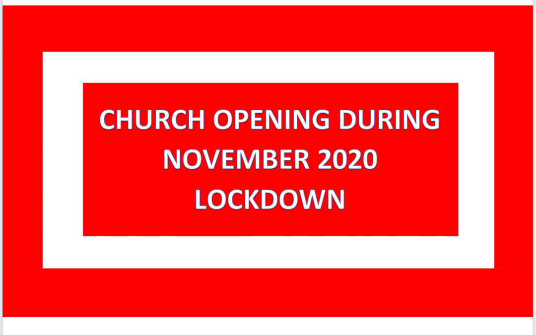 Church Opening During November Lock-Down