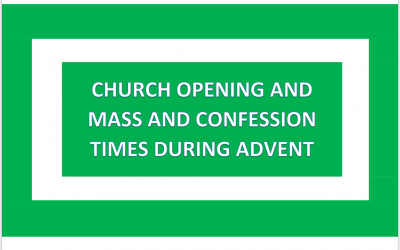 Church Opening and Mass and Confession Times in Advent